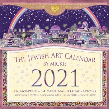 The Jewish Art Calendar By Mickie 2021