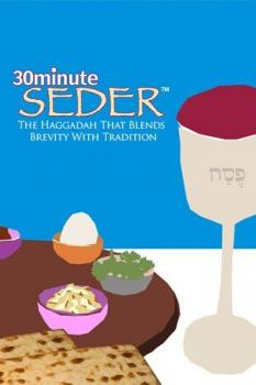 30 Minute Seder Passover Haggadah