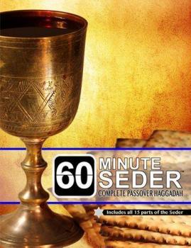 60 Minute Seder Passover Haggadah