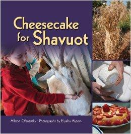 Cheesecake for Shavuot - Children's Book