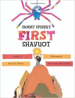 Sammy Spider's First Shavuot - Children's Book