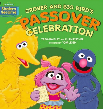 Grover and Big Bird's Passover Celebration - Passover Books