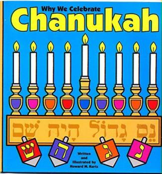 Why We Celebrate Chanukah