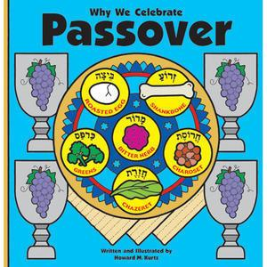 Why We Celebrate Passover - Passover Books