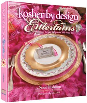 Kosher by Design Entertains: Fabulous Recipes for Parties and Everyday - Hardcover